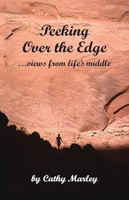 Peeking Over the Edge ... views from life's middle